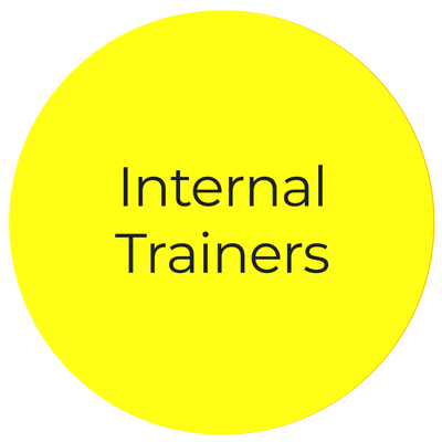 Internal trainers
